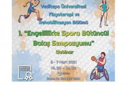 """Fizyoterapi ve Rehabilitasyon Bölümü """"Engellilikte Spora Bütüncül Bakış Sempozyumu"""""""